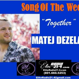 SONG OF THE WEEK- MATEJ DEZELAK.JPG